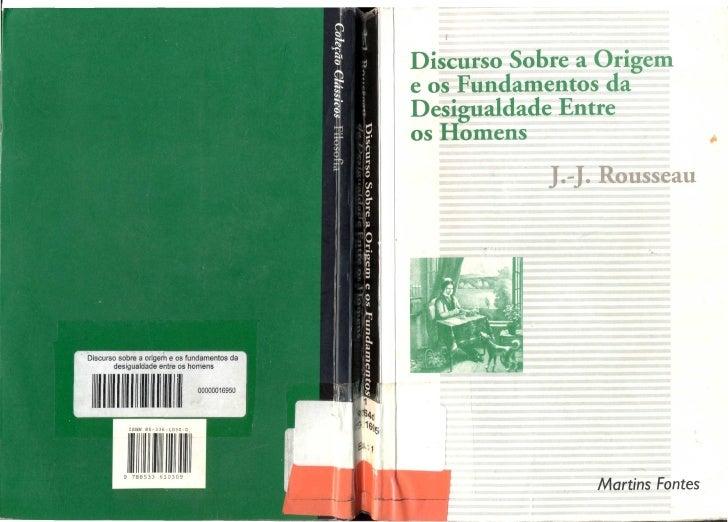 DISCURSO SOBRE A ORIGEM DAS DESIGUALDADES SOCIAIS ENTRE OS HOMENS - JEAN-JACQUES ROUSSEAU