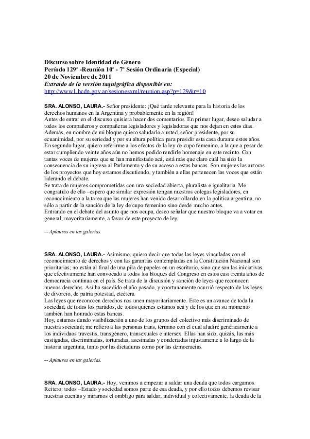 Discurso sobre Identidad de GéneroPeríodo 129º -Reunión 10º - 7º Sesión Ordinaria (Especial)20 de Noviembre de 2011Extraíd...