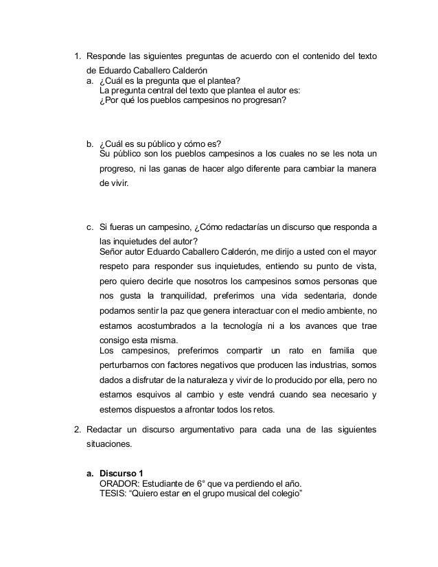 1. Responde las siguientes preguntas de acuerdo con el contenido del texto de Eduardo Caballero Calderón a. ¿Cuál es la pr...