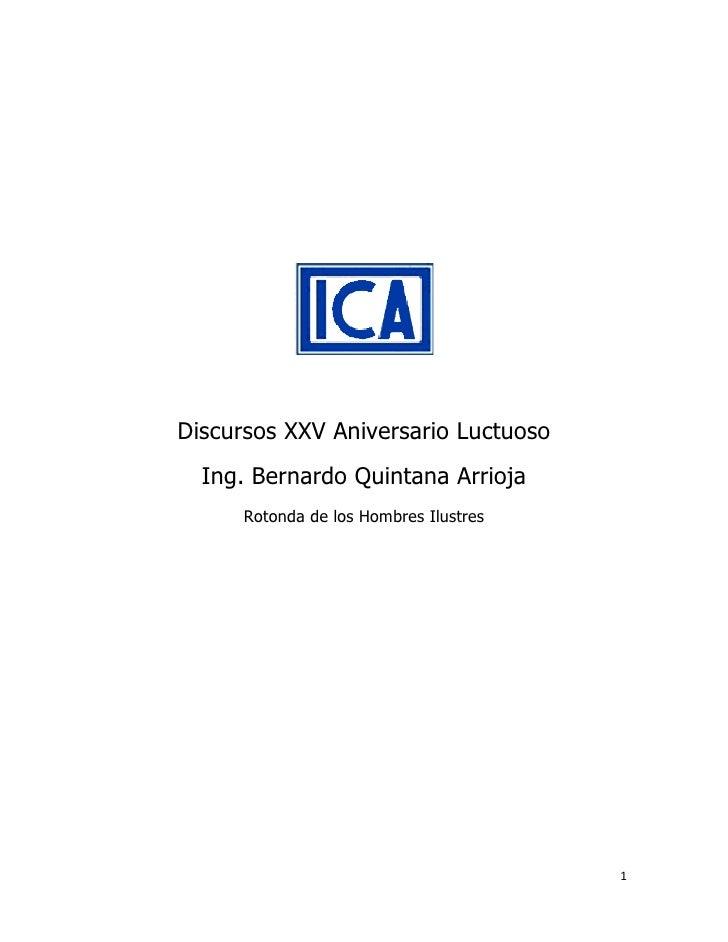 Discursos XXV Aniversario Luctuoso   Ing. Bernardo Quintana Arrioja       Rotonda de los Hombres Ilustres                 ...