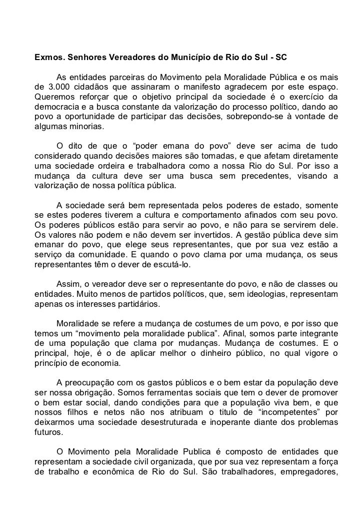 Exmos. Senhores Vereadores do Município de Rio do Sul - SC     As entidades parceiras do Movimento pela Moralidade Pública...