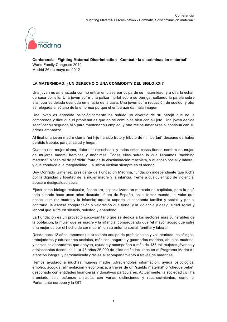 """Conferencia                                """"Fighting Maternal Discrimination - Combatir la discriminación maternal""""Confere..."""