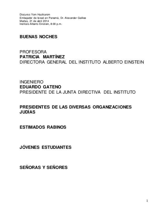 1 Discurso Yom Hazikarom Embajador de Israel en Panamá, Dr. Alexander Galilee Martes, 21 de abril 2014 Instituto Alberto E...