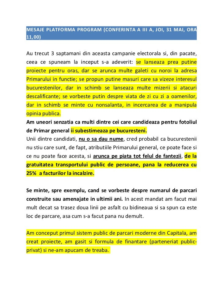 MESAJE PLATFORMA PROGRAM (CONFERINTA A III A, JOI, 31 MAI, ORA11,00)Au trecut 3 saptamani din aceasta campanie electorala ...