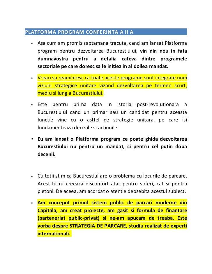 PLATFORMA PROGRAM CONFERINTA A II A     Asa cum am promis saptamana trecuta, cand am lansat Platforma      program pentru...