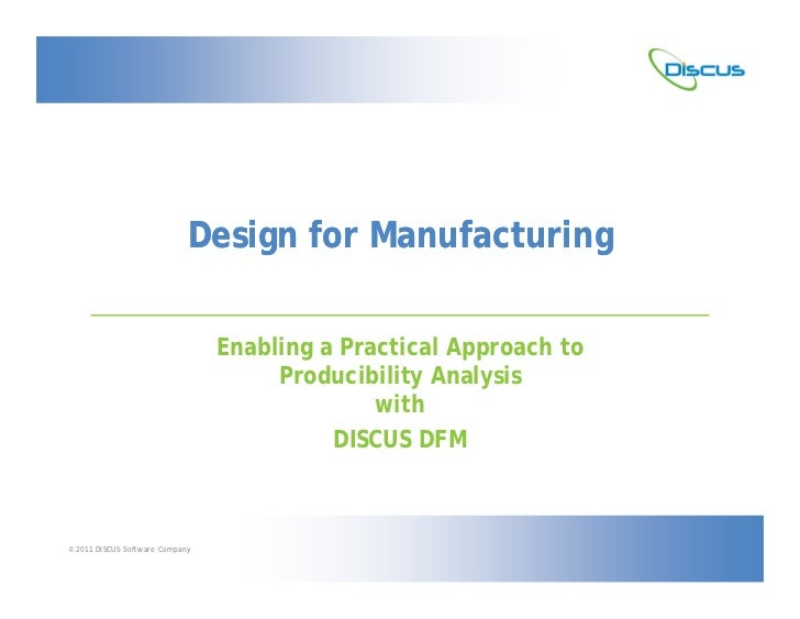 Design for Manufacturing                                 Enabling a Practical Approach to                                 ...