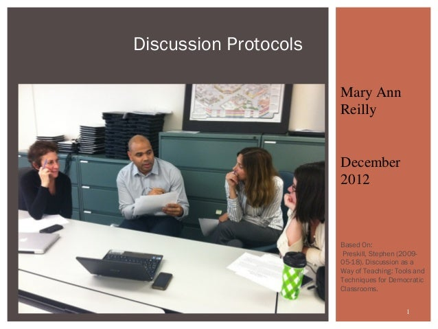 Discussion Protocols                       Mary Ann                       Reilly                       December           ...
