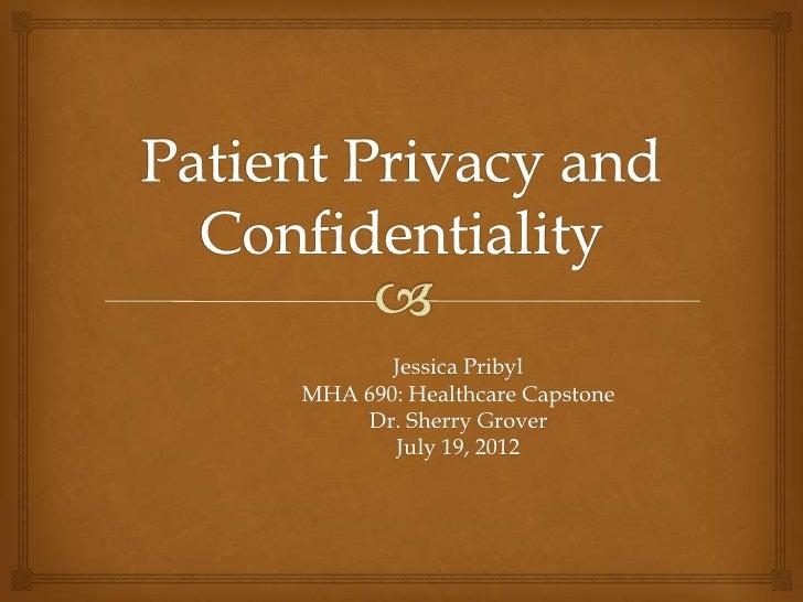 Jessica PribylMHA 690: Healthcare Capstone    Dr. Sherry Grover       July 19, 2012