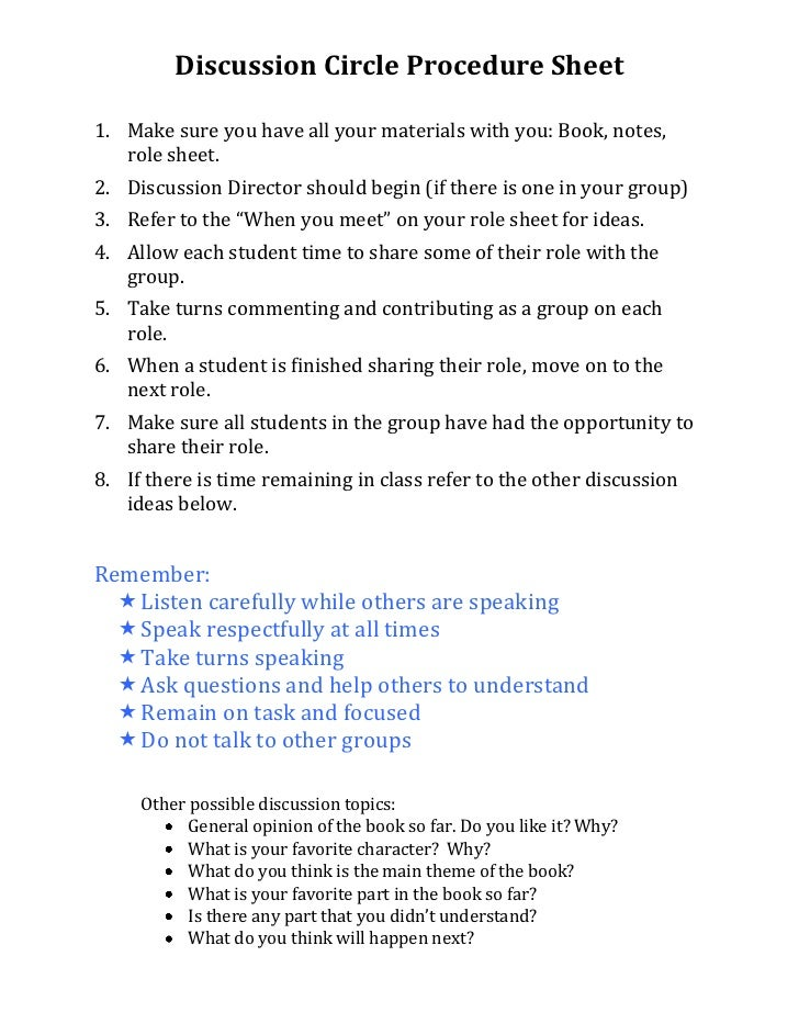 Discussion Circle Procedure Sheet1. Make sure you have all your materials with you: Book, notes,   role sheet.2. Discussio...