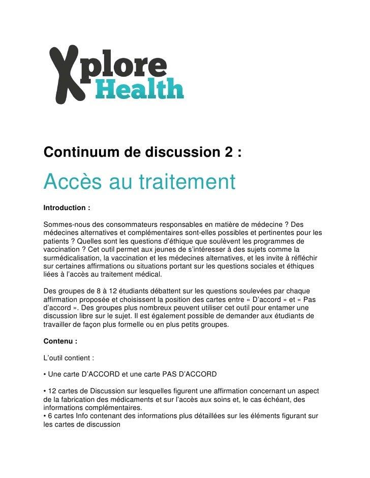 Continuum de discussion 2 :Accès au traitementIntroduction :Sommes-nous des consommateurs responsables en matière de médec...