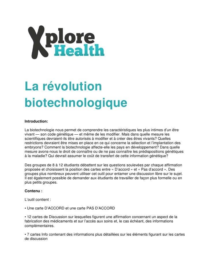 La révolutionbiotechnologiqueIntroduction:La biotechnologie nous permet de comprendre les caractéristiques les plus intime...