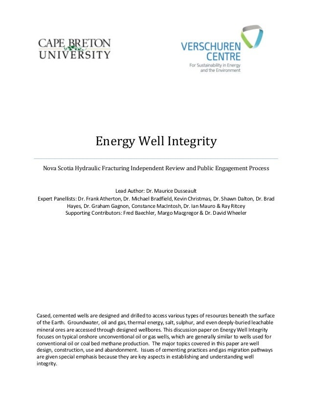 Energy Well Integrity Nova Scotia Hydraulic Fracturing Independent Review and Public Engagement Process Lead Author: Dr. M...