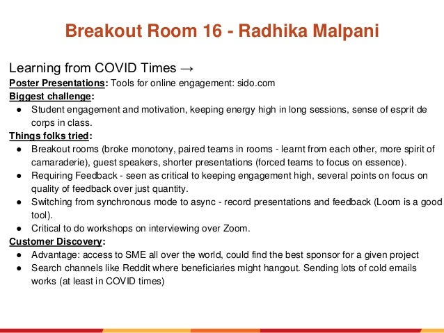 Breakout Room 16 - Radhika Malpani Learning from COVID Times → Poster Presentations: Tools for online engagement: sido.com...