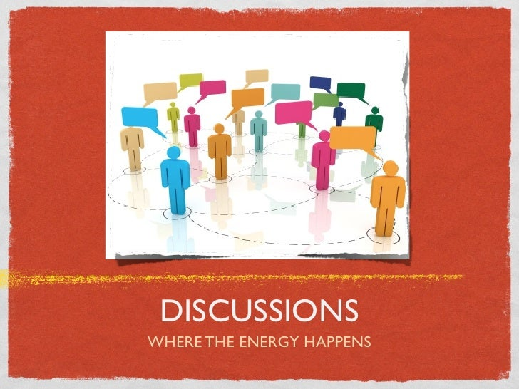 DISCUSSIONSWHERE THE ENERGY HAPPENS