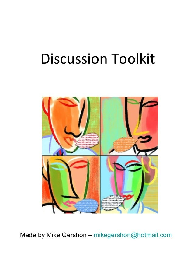 Discussion ToolkitMade by Mike Gershon – mikegershon@hotmail.com