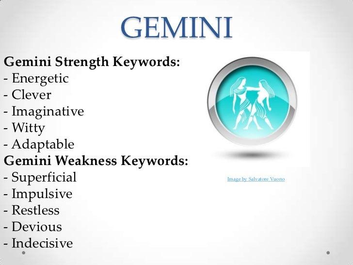 e6e0dfb47 ... Materialistic; 6. GEMINIGemini Strength Keywords:- ...