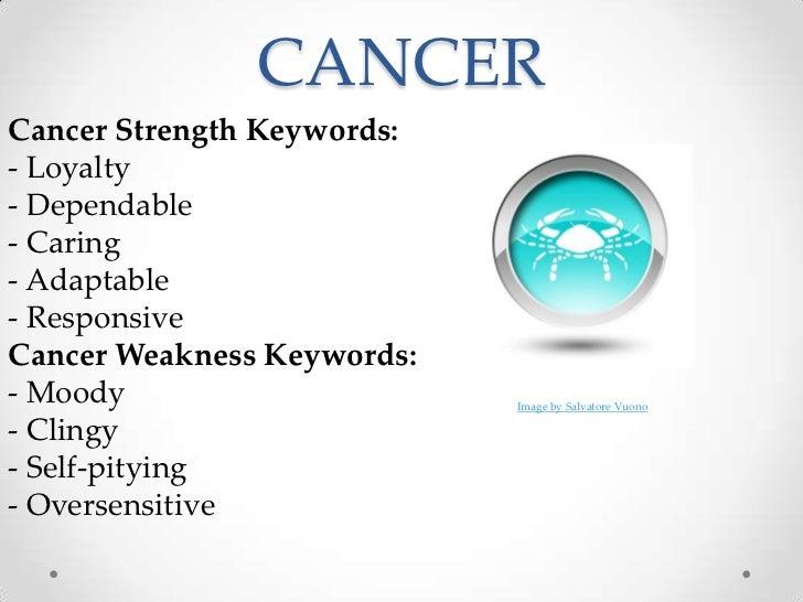 f63f803bc ... Indecisive; 7. CANCERCancer Strength Keywords:- ...