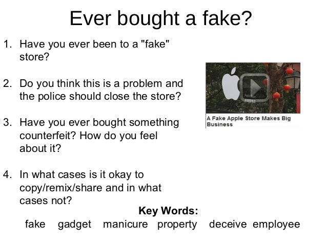 """Ever bought a fake? 1. Have you ever been to a """"fake"""" store? 2. Do you think this is a problem and the police should close..."""