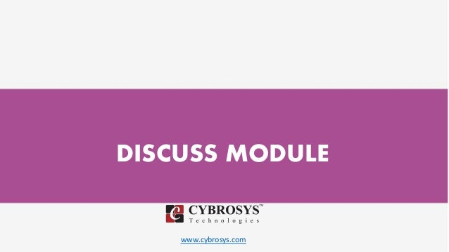 www.cybrosys.com DISCUSS MODULE
