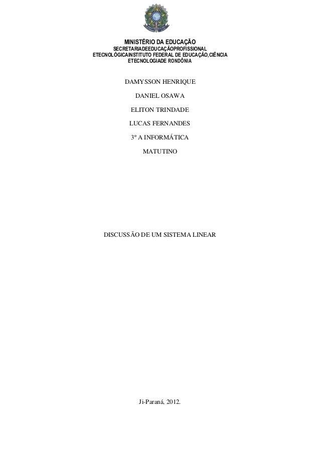 MINISTÉRIO DA EDUCAÇÃOSECRETARIADEEDUCAÇÃOPROFISSIONALETECNOLÓGICAINSTITUTO FEDERAL DE EDUCAÇÃO,CIÊNCIAETECNOLOGIADE RONDÔ...