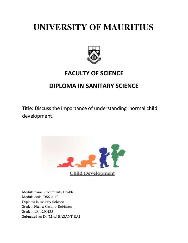 UNIVERSITY OF MAURITIUS FACULTY OF SCIENCE DIPLOMA IN SANITARY SCIENCE Title: Discuss the importance of understanding norm...