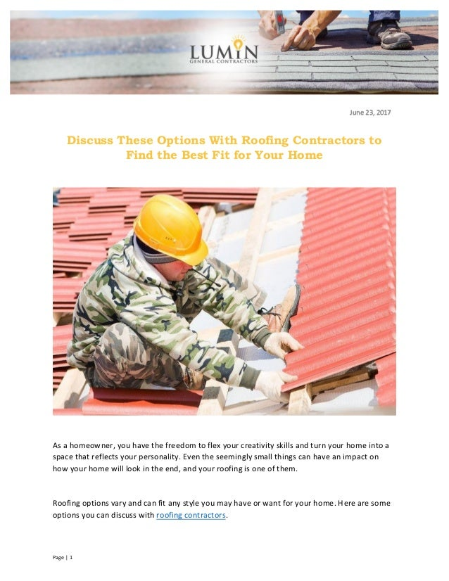 Discuss these options with roofing contractors to find the best fit f - Contractor how to find one ...