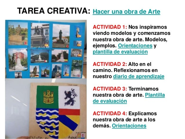 TAREA CREATIVA: Hacer una obra de Arte ACTIVIDAD 1: Nos inspiramos viendo modelos y comenzamos nuestra obra de arte. Model...