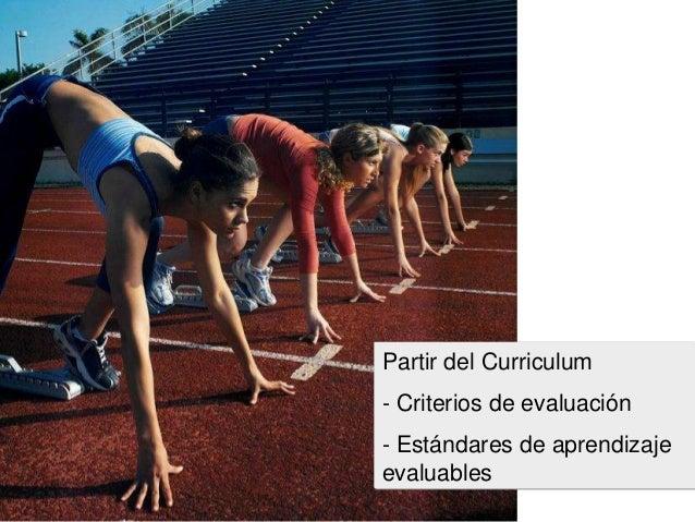 Partir del Curriculum - Criterios de evaluación - Estándares de aprendizaje evaluables