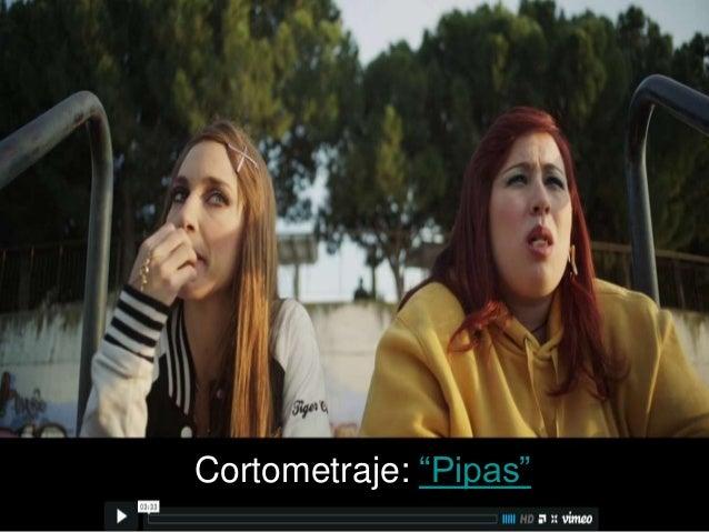 """Cortometraje: """"Pipas"""""""