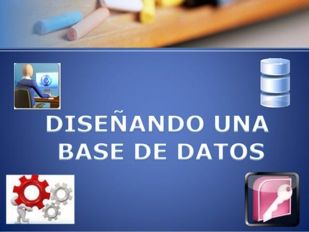 Base de Datos Una Base de datos es un conjunto de información homogénea que mantiene una estructura ordenada, y que toda e...