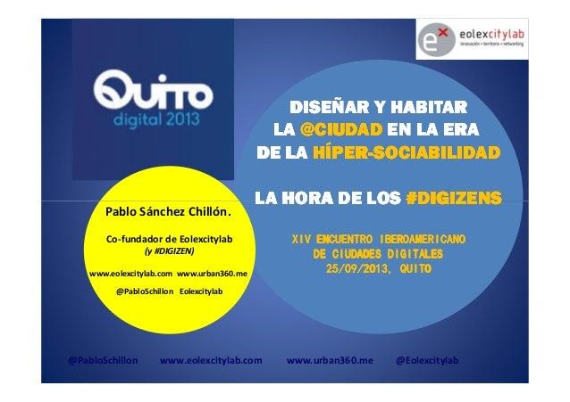 DISEÑAR Y HABITARDISEÑAR Y HABITARDISEÑAR Y HABITARDISEÑAR Y HABITAR LALALALA @CIUDAD@CIUDAD@CIUDAD@CIUDAD EN LA ERAEN LA ...