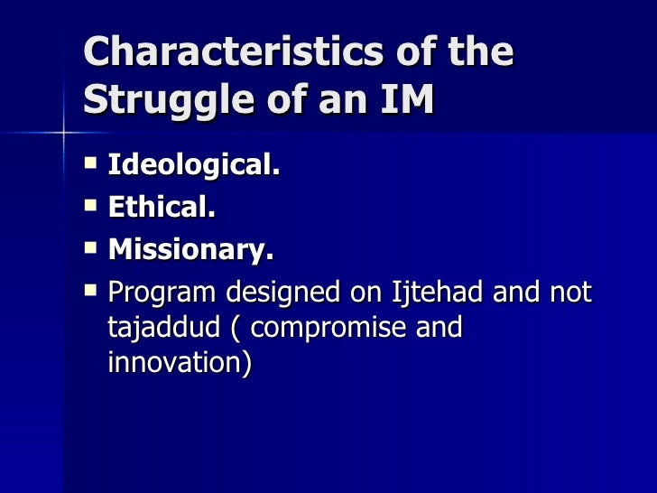 Characteristics of theCharacteristics of the Struggle of an IMStruggle of an IM  Ideological.Ideological.  Ethical.Ethic...