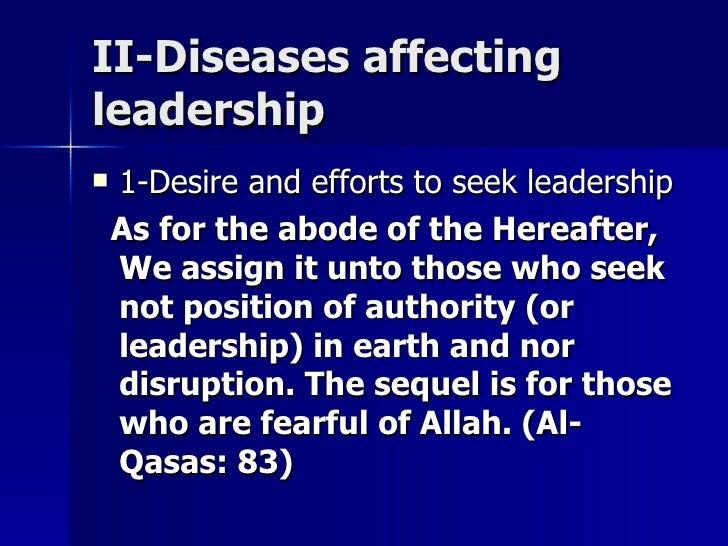 II-Diseases affectingII-Diseases affecting leadershipleadership  1-Desire and efforts to seek leadership1-Desire and effo...
