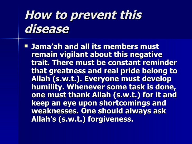 How to prevent thisHow to prevent this diseasedisease  Jama'ah and all its members mustJama'ah and all its members must r...