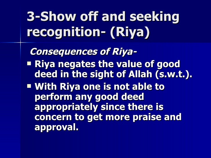 3-Show off and seeking3-Show off and seeking recognition- (Riya)recognition- (Riya) Consequences of Riya-Consequences of R...