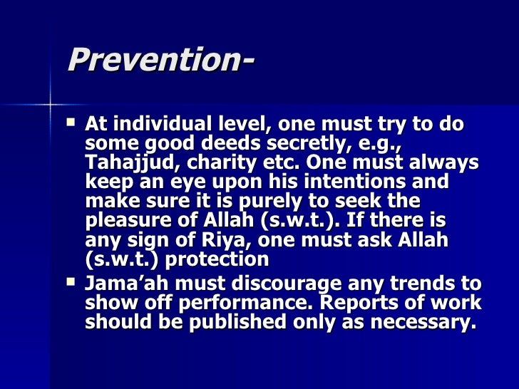 Prevention-Prevention-  At individual level, one must try to doAt individual level, one must try to do some good deeds se...