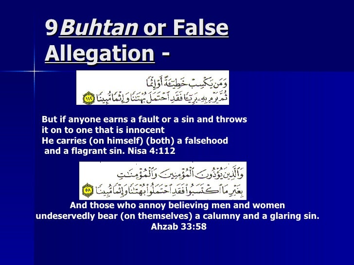 99BuhtanBuhtan or Falseor False AllegationAllegation -- But if anyone earns a fault or a sin and throws it on to one that ...
