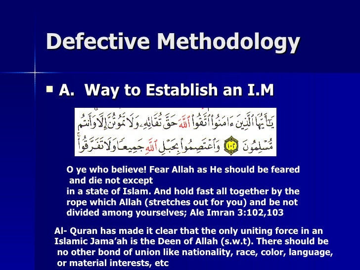 Defective MethodologyDefective Methodology  A. Way to Establish an I.MA. Way to Establish an I.M Al- Quran has made it cl...