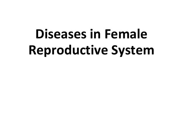 Diseases in Female Reproductive System