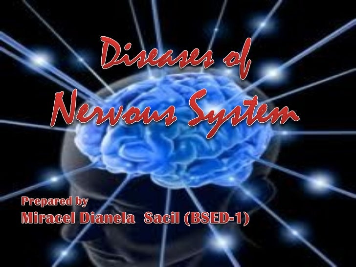 Diseases of nervous system report