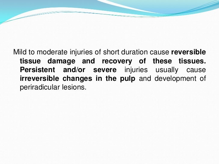 Mild to moderate injuries of short duration cause reversible tissue damage and recovery of these tissues. Persistent and/o...