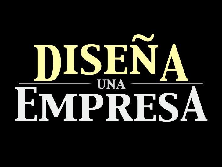 iseñ DiseñA  unaEmpresA