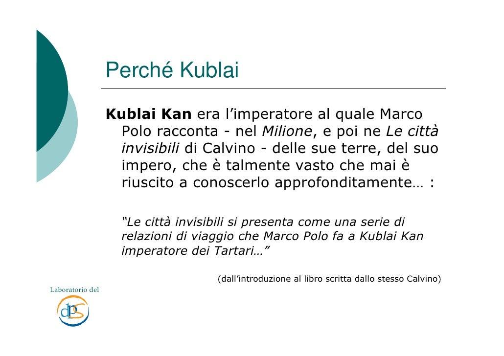 Disegna il logo del progetto Kublai  Slide 3