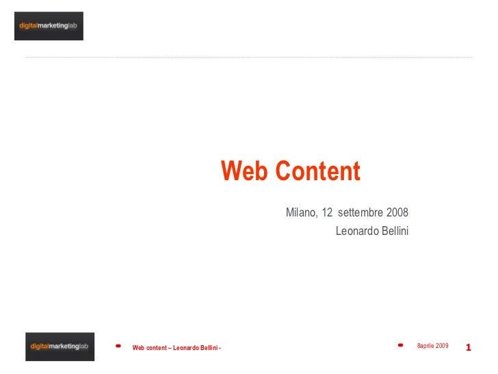 Web Content Milano, 12  settembre 2008 Leonardo Bellini