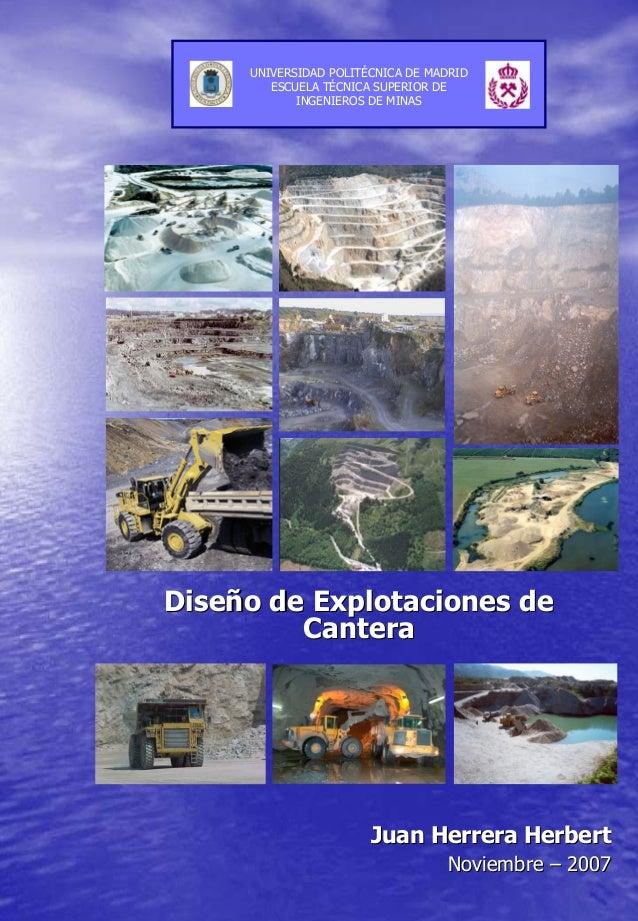 DiseDiseñño de Explotaciones deo de Explotaciones de CanteraCantera Juan HerreraJuan Herrera HerbertHerbert NoviembreNovie...