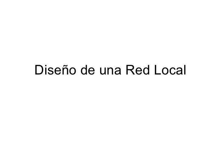 Diseño de una Red Local