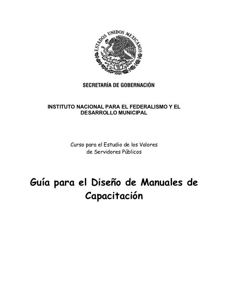 INSTITUTO NACIONAL PARA EL FEDERALISMO Y EL              DESARROLLO MUNICIPAL          Curso para el Estudio de los Valore...