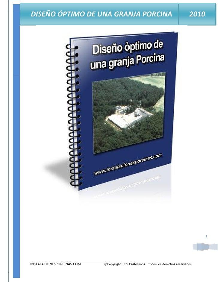 DISEÑO ÓPTIMO DE UNA GRANJA PORCINA                                                2010                                   ...