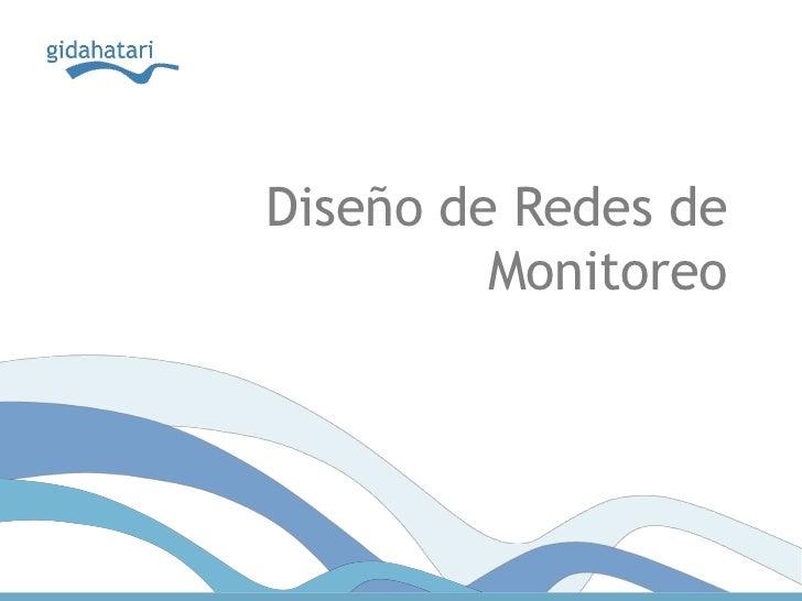 Diseño de Redes de         Monitoreo