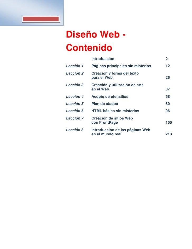 Diseño Web - Contenido             Introducción                        2 Lección 1   Páginas principales sin misterios   1...